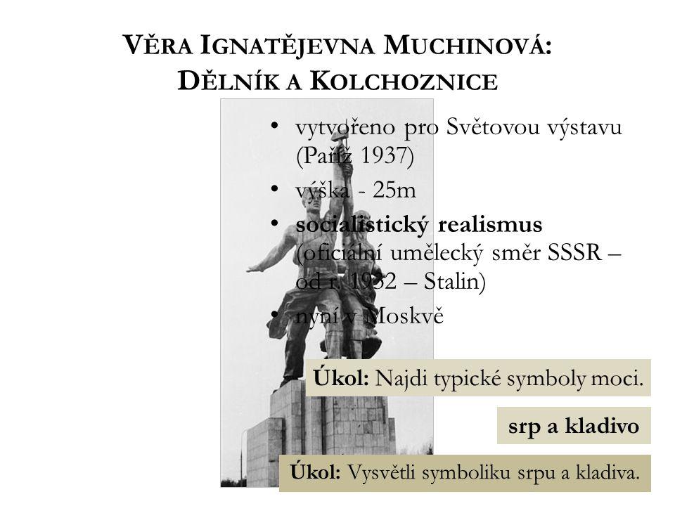 Věra Ignatějevna Muchinová: Dělník a Kolchoznice