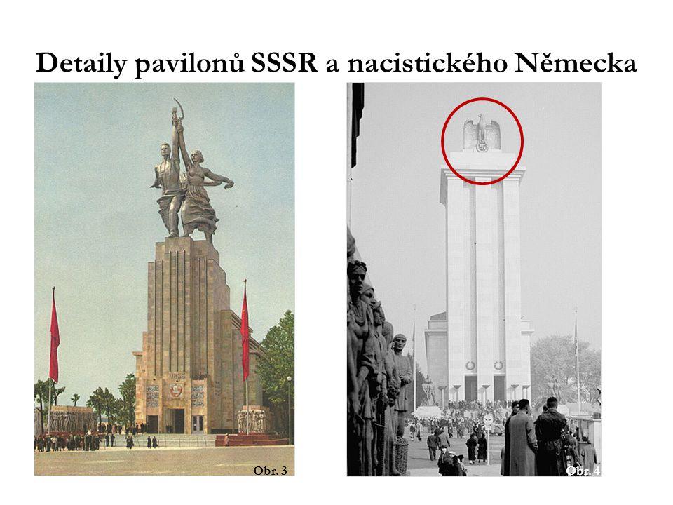 Detaily pavilonů SSSR a nacistického Německa