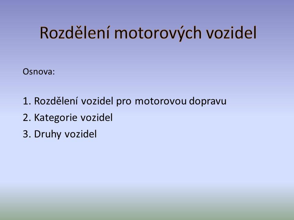 Rozdělení motorových vozidel