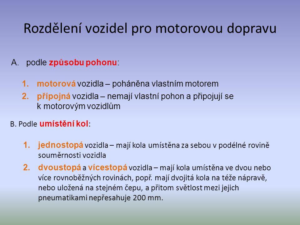 Rozdělení vozidel pro motorovou dopravu