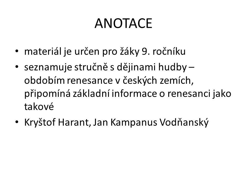 ANOTACE materiál je určen pro žáky 9. ročníku