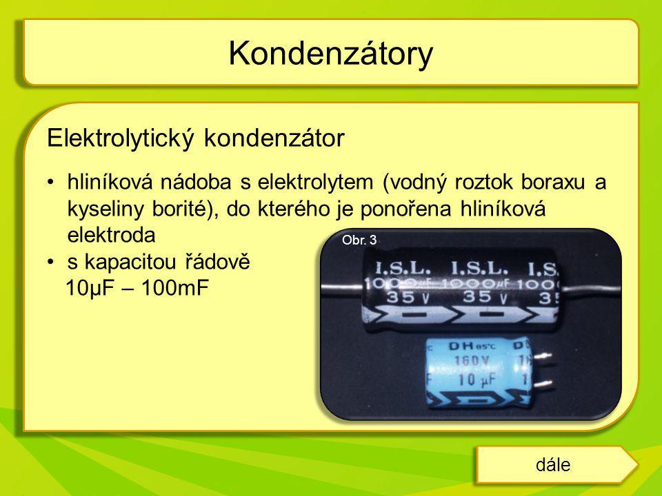Kondenzátory Elektrolytický kondenzátor