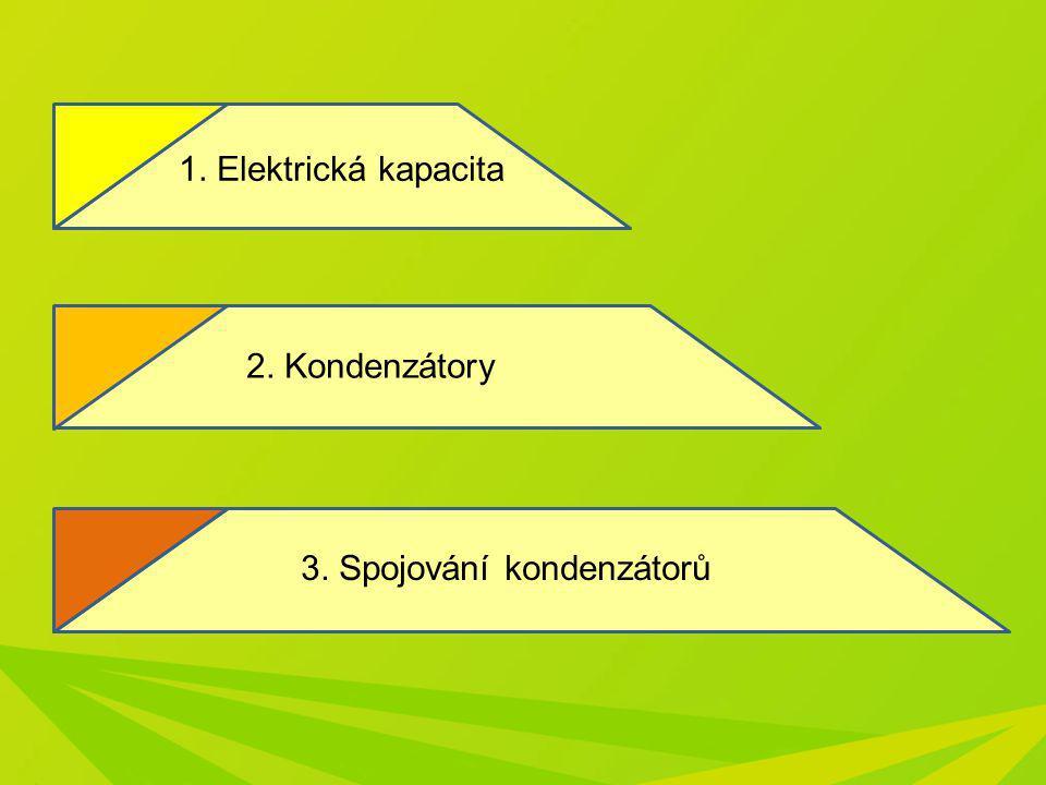 3. Spojování kondenzátorů