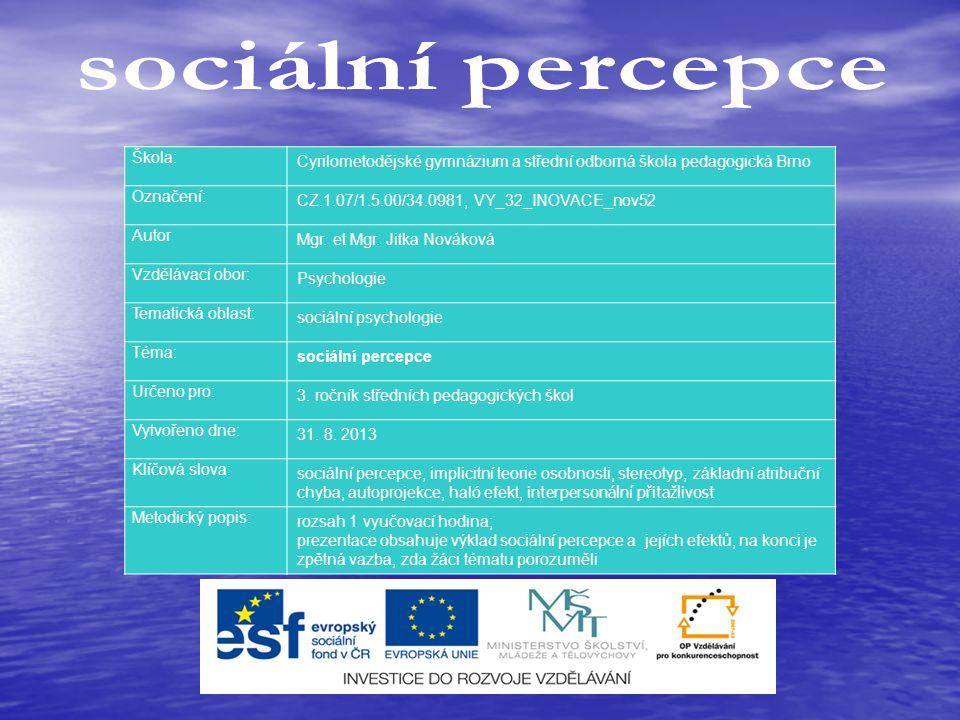sociální percepce Škola: