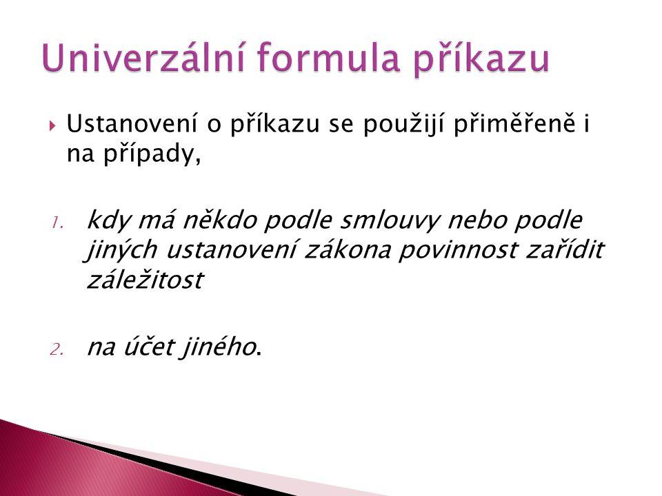 Univerzální formula příkazu