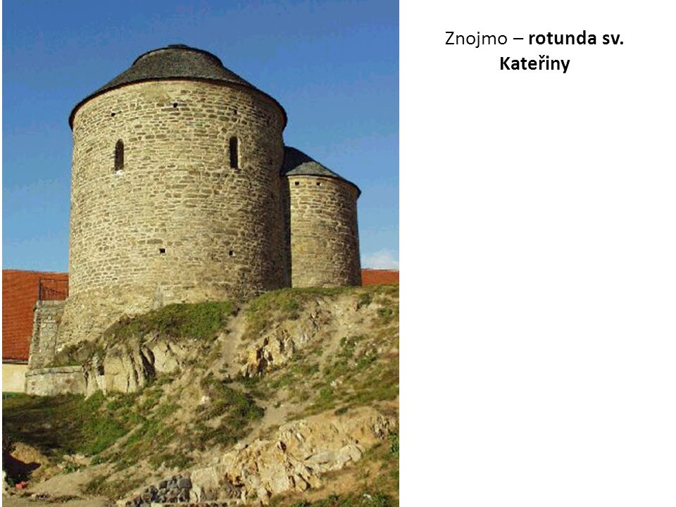 Znojmo – rotunda sv. Kateřiny