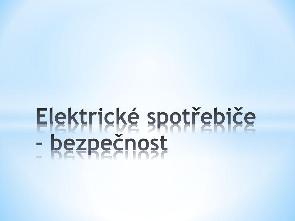 Elektrické spotřebiče - bezpečnost