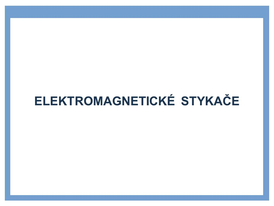 Elektromagnetické stykače