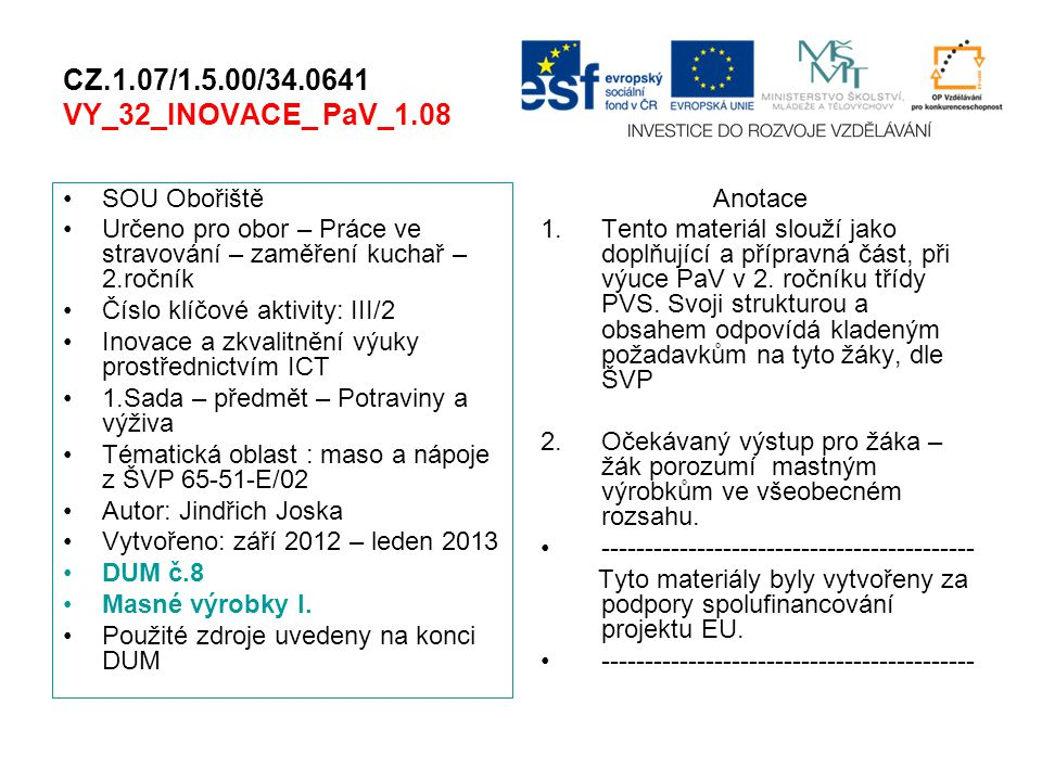 CZ.1.07/1.5.00/34.0641 VY_32_INOVACE_ PaV_1.08