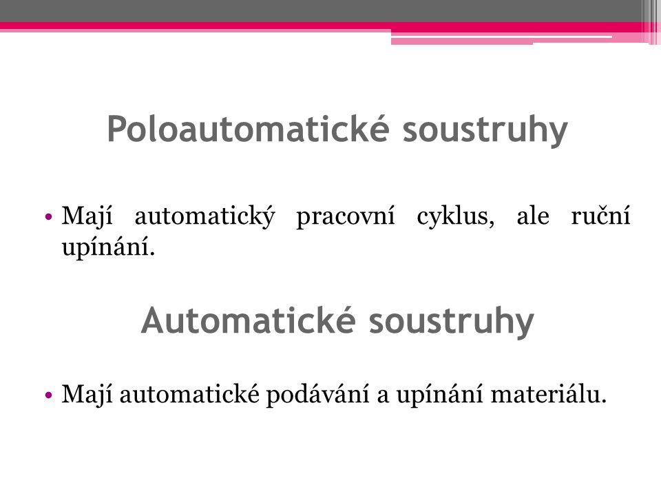 Poloautomatické soustruhy Automatické soustruhy