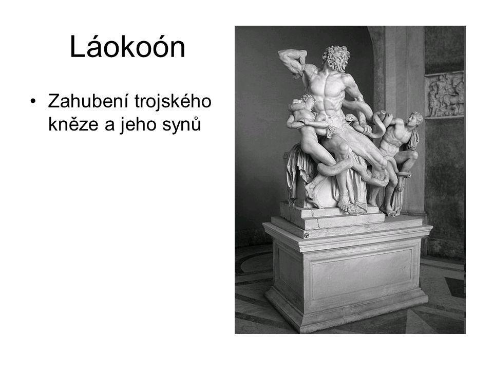 Láokoón Zahubení trojského kněze a jeho synů