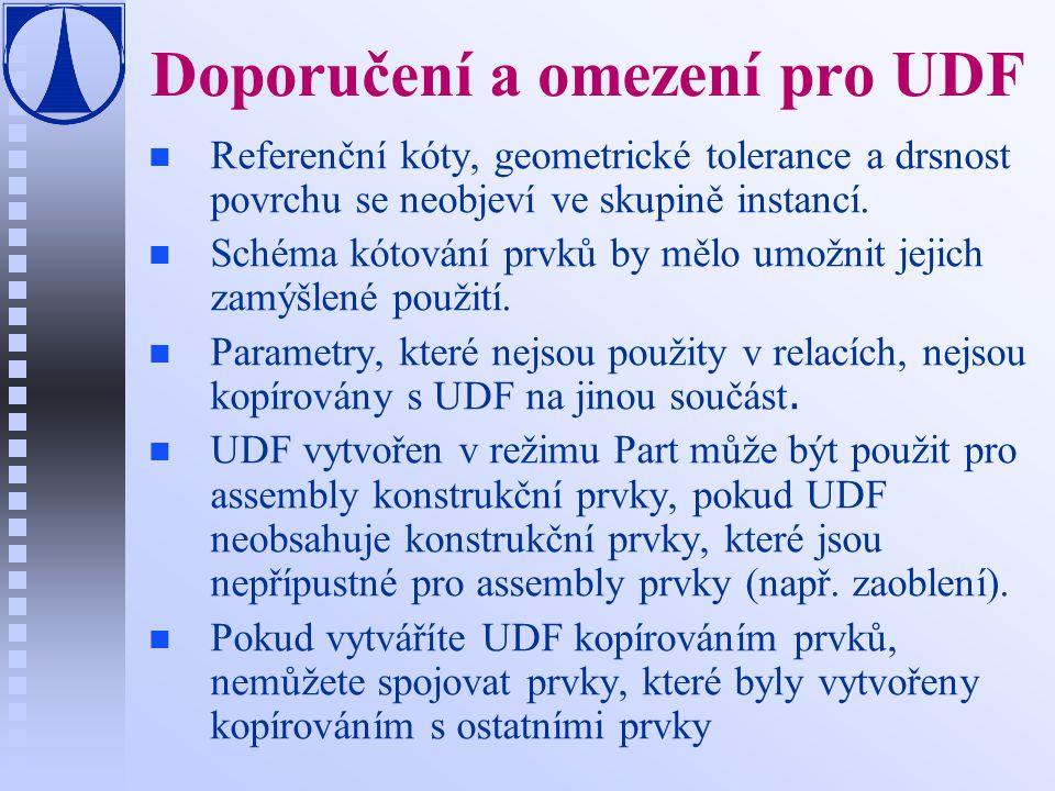 Doporučení a omezení pro UDF