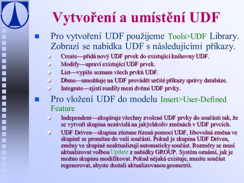 Vytvoření a umístění UDF