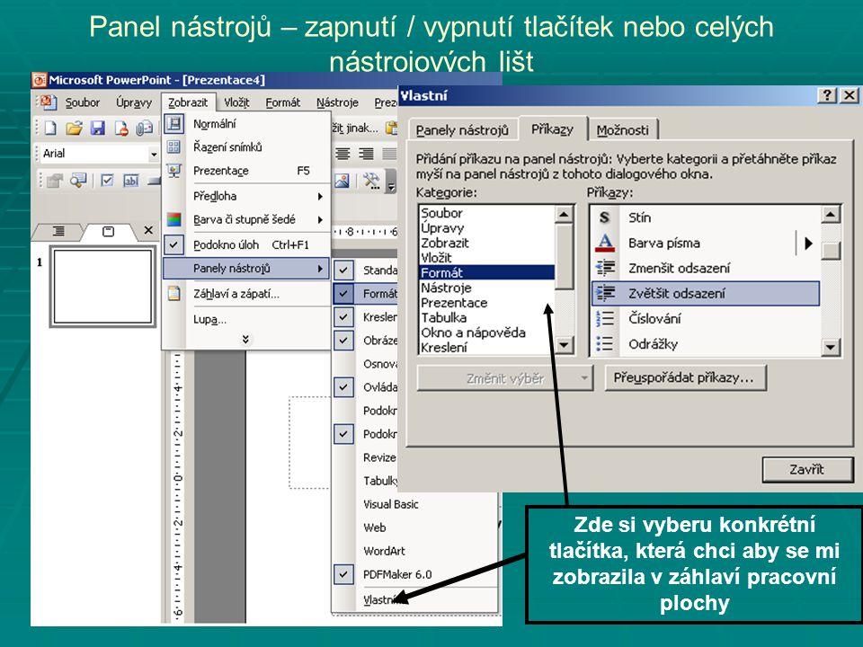 Panel nástrojů – zapnutí / vypnutí tlačítek nebo celých nástrojových lišt