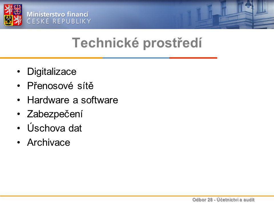 Technické prostředí Digitalizace Přenosové sítě Hardware a software