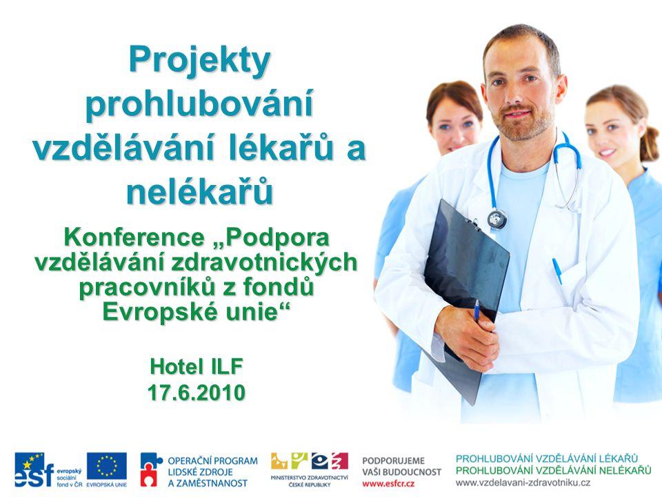Projekty prohlubování vzdělávání lékařů a nelékařů