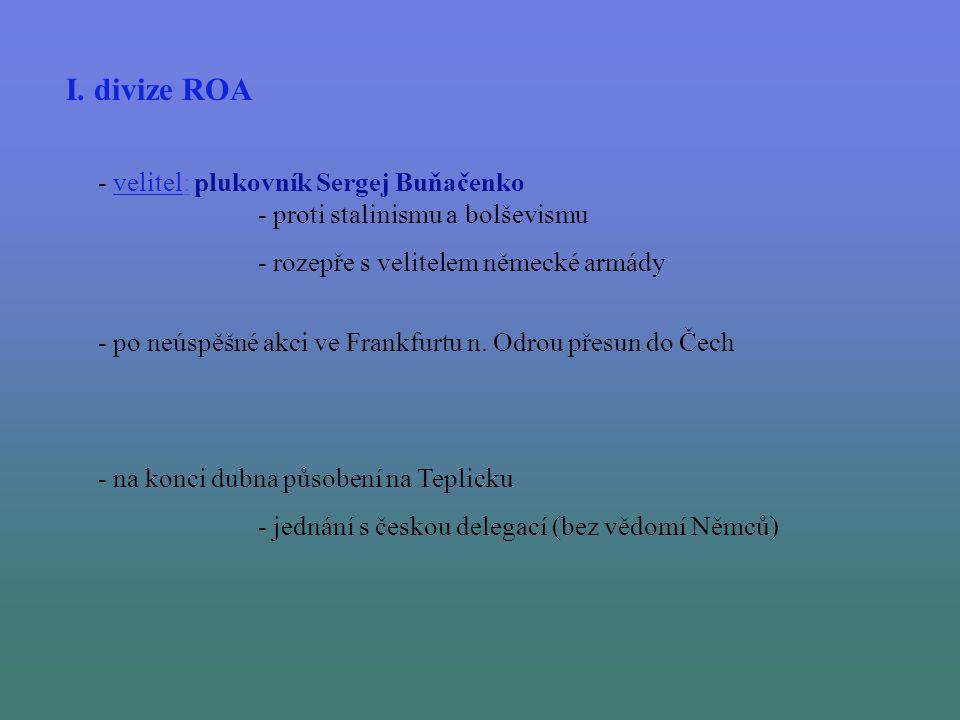 I. divize ROA - velitel: plukovník Sergej Buňačenko