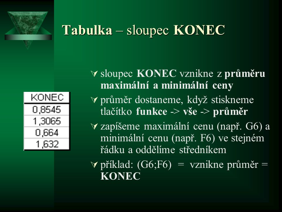 Tabulka – sloupec KONEC