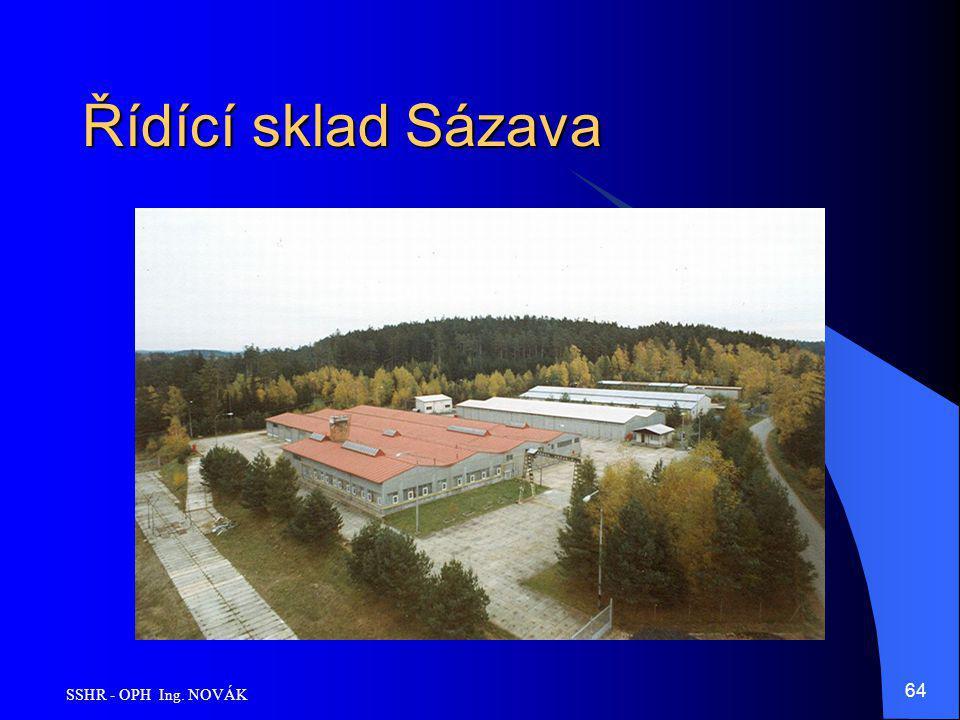 Řídící sklad Sázava SSHR - OPH Ing. NOVÁK