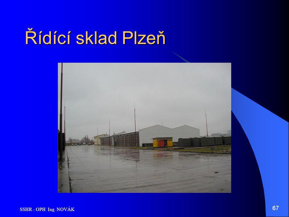 Řídící sklad Plzeň SSHR - OPH Ing. NOVÁK