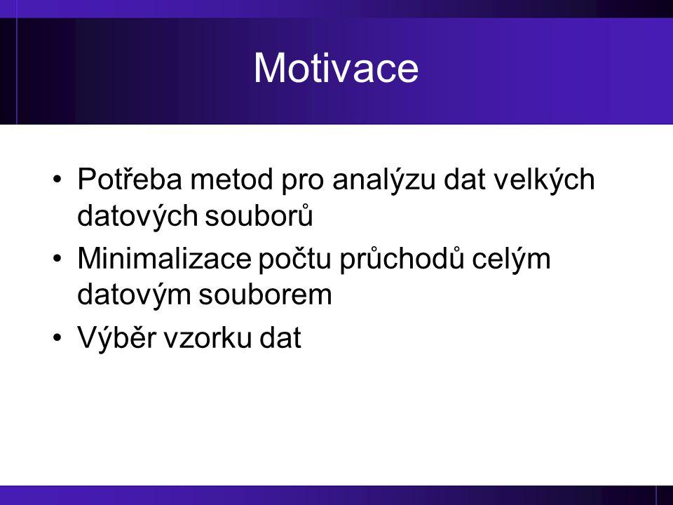 Motivace Potřeba metod pro analýzu dat velkých datových souborů