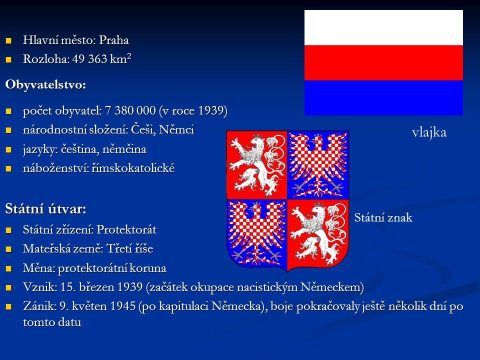 Obyvatelstvo: Státní útvar: vlajka Hlavní město: Praha