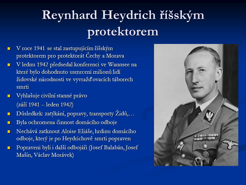 Reynhard Heydrich říšským protektorem