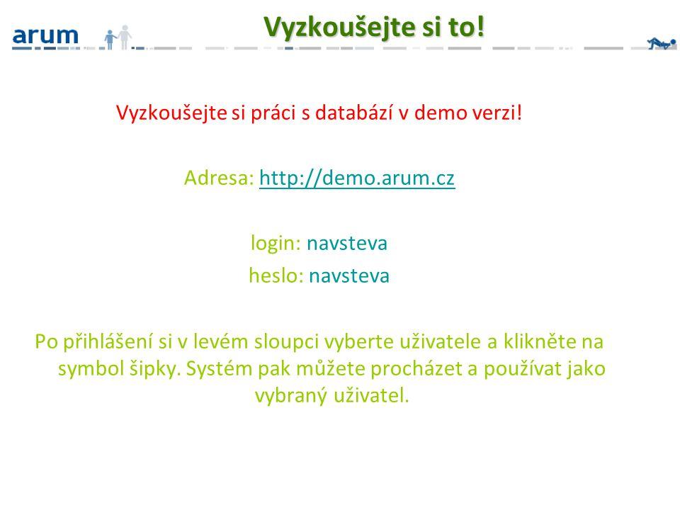 Vyzkoušejte si to! Vyzkoušejte si práci s databází v demo verzi!
