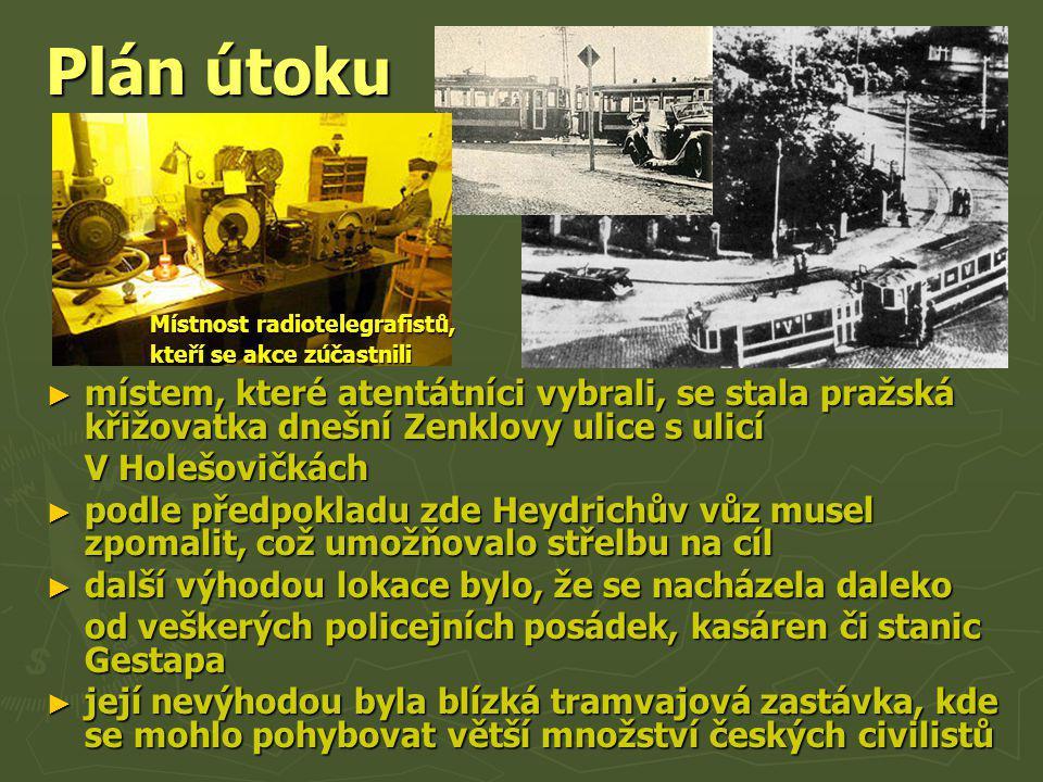 Plán útoku Místnost radiotelegrafistů, kteří se akce zúčastnili.