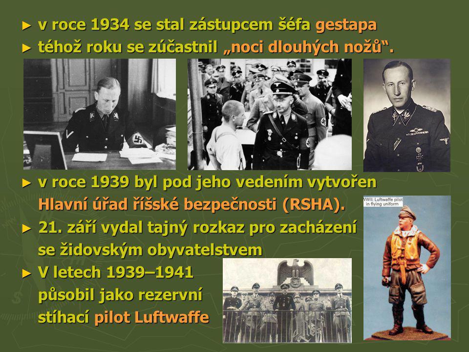 v roce 1934 se stal zástupcem šéfa gestapa