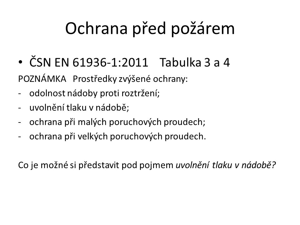 Ochrana před požárem ČSN EN 61936-1:2011 Tabulka 3 a 4
