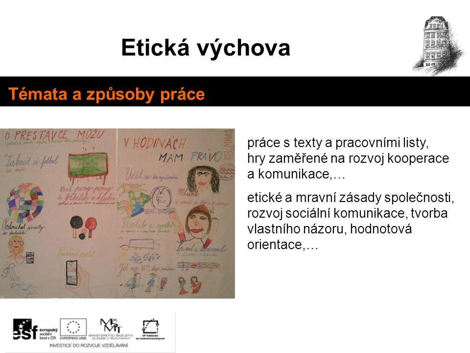 Etická výchova Témata a způsoby práce