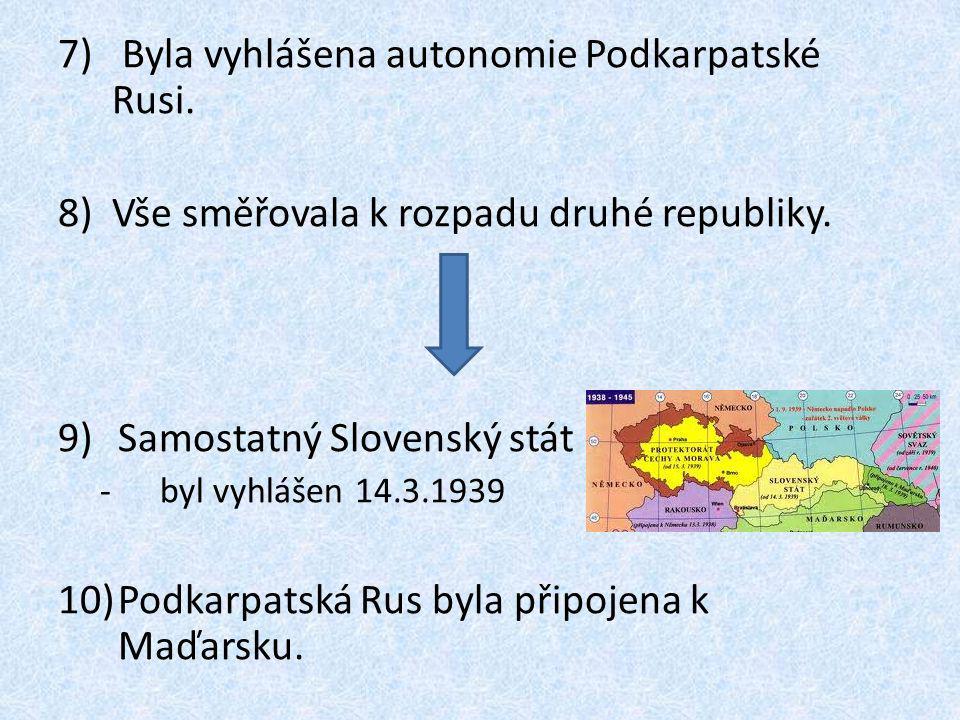 Byla vyhlášena autonomie Podkarpatské Rusi.