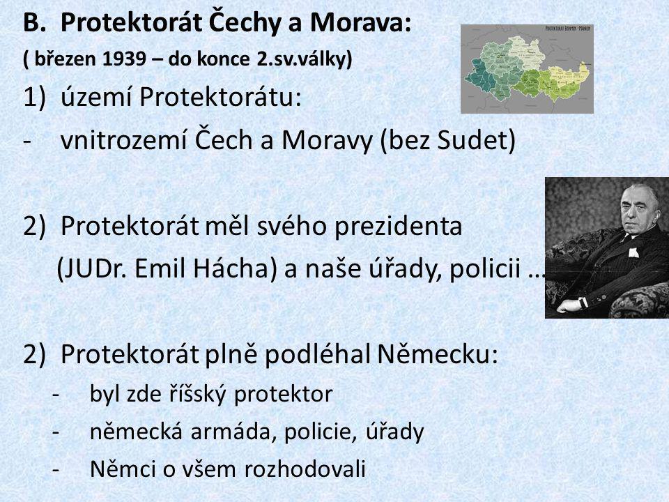 Protektorát Čechy a Morava: území Protektorátu:
