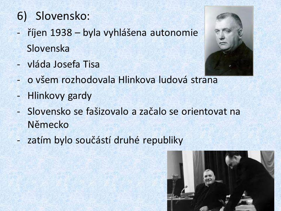 Slovensko: říjen 1938 – byla vyhlášena autonomie Slovenska