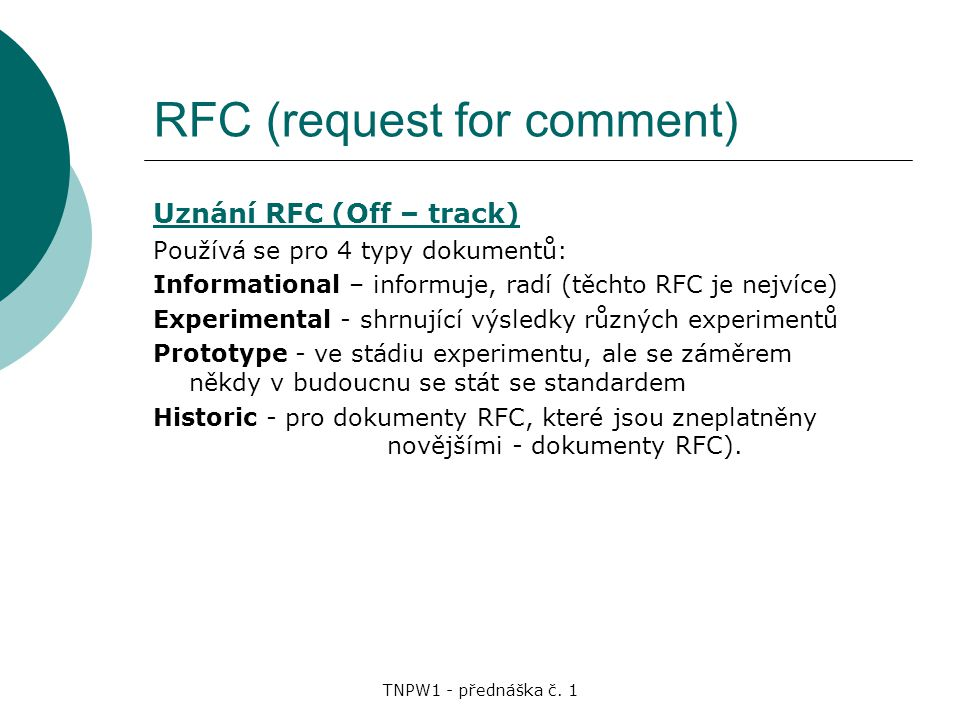 RFC (request for comment)