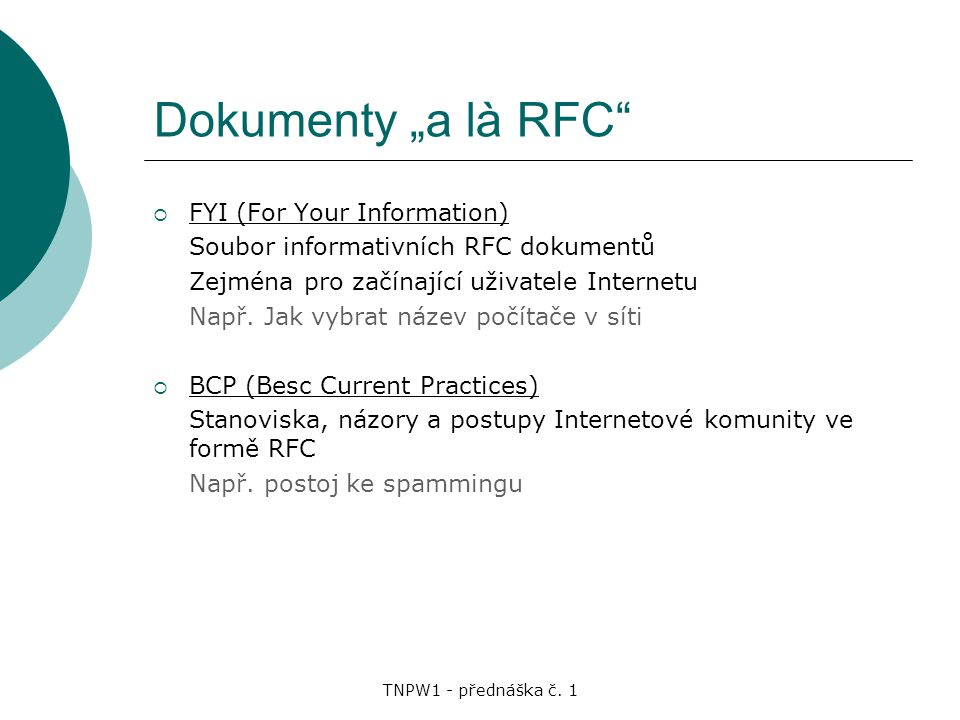 "Dokumenty ""a là RFC FYI (For Your Information)"