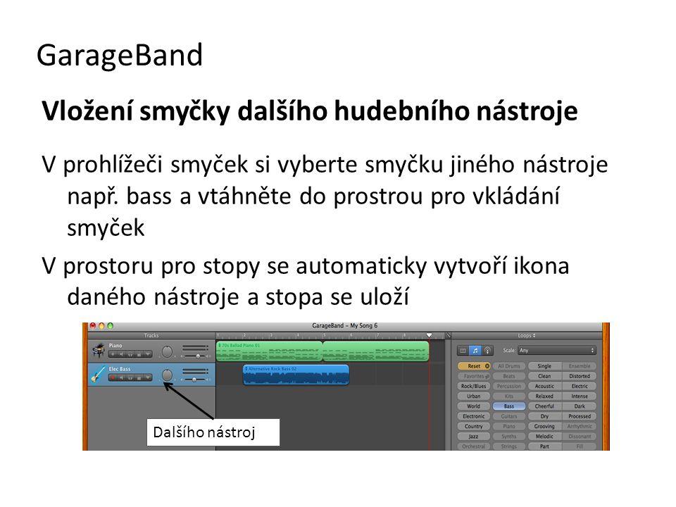 GarageBand Vložení smyčky dalšího hudebního nástroje
