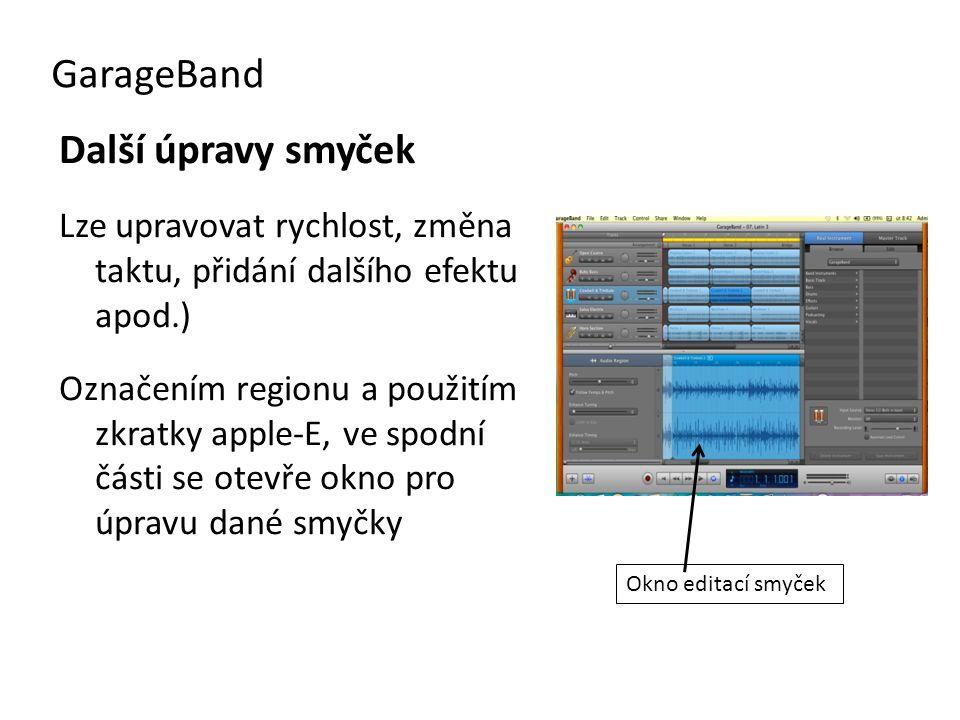 GarageBand Další úpravy smyček