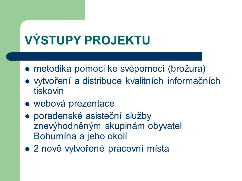 VÝSTUPY PROJEKTU metodika pomoci ke svépomoci (brožura)