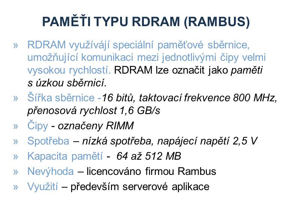 paměŤi typu RDRAM (RAMBUS)