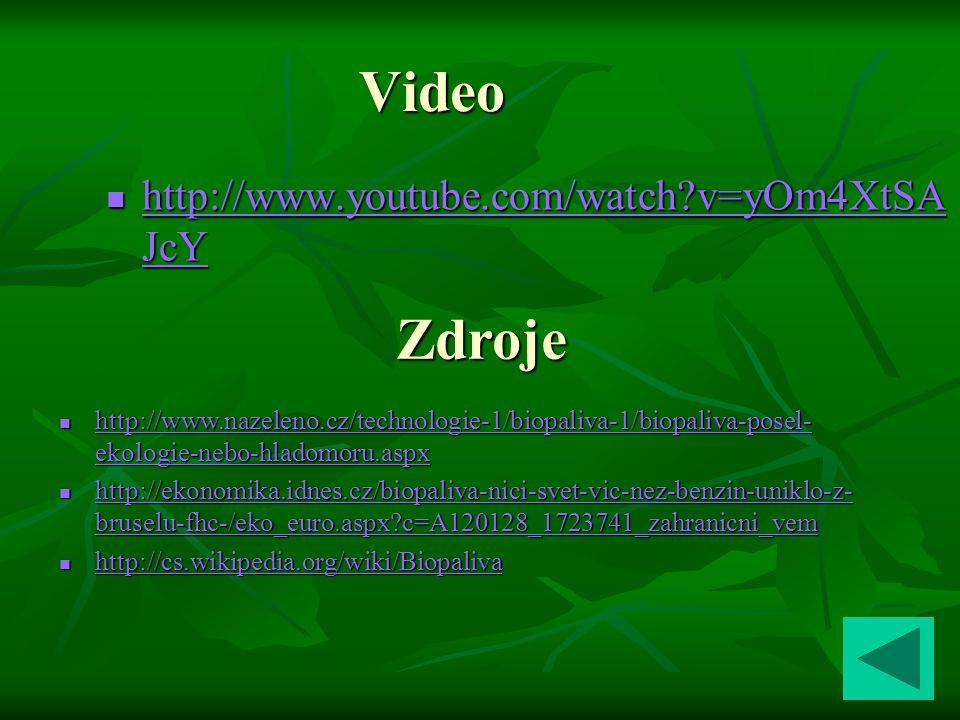 Video Zdroje http://www.youtube.com/watch v=yOm4XtSAJcY