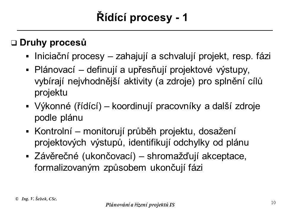 Řídící procesy - 1 Druhy procesů