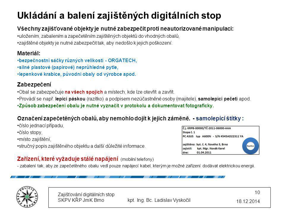Ukládání a balení zajištěných digitálních stop