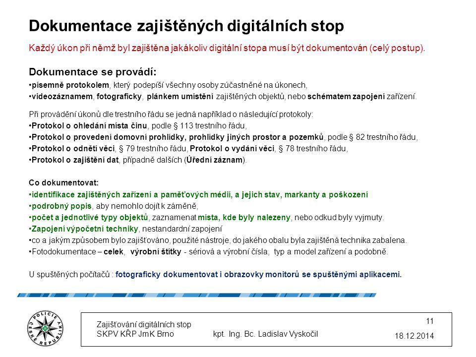 Dokumentace zajištěných digitálních stop