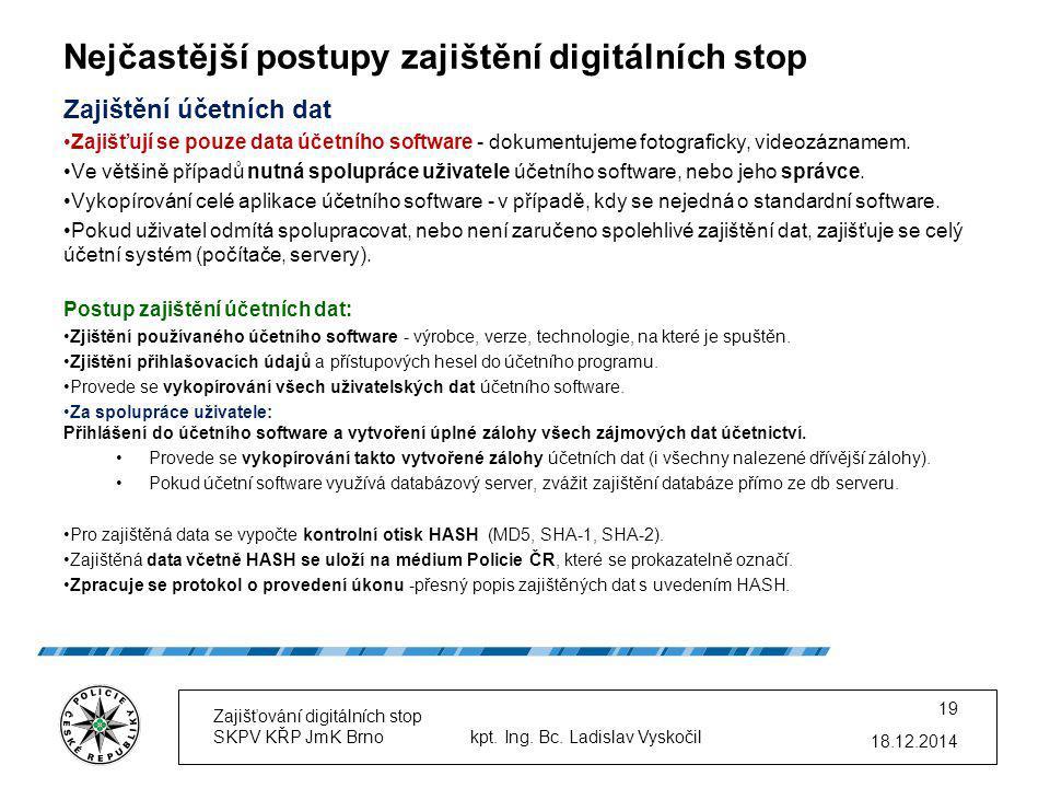 Nejčastější postupy zajištění digitálních stop