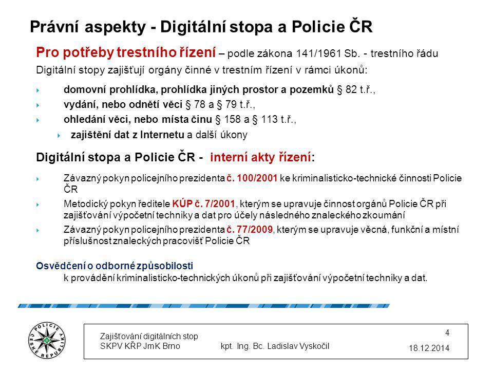 Právní aspekty - Digitální stopa a Policie ČR