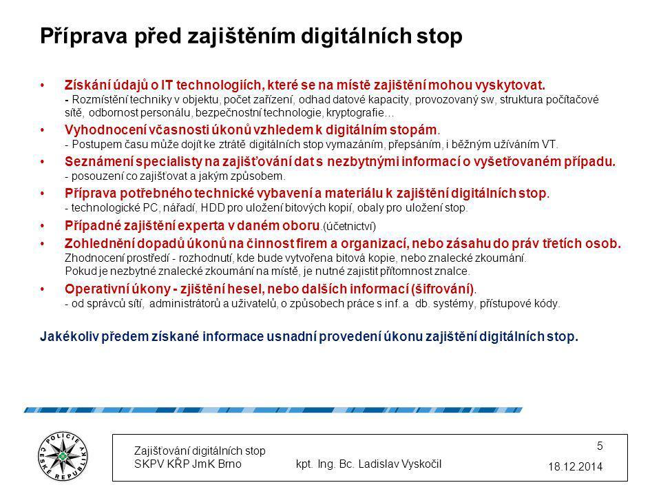Příprava před zajištěním digitálních stop