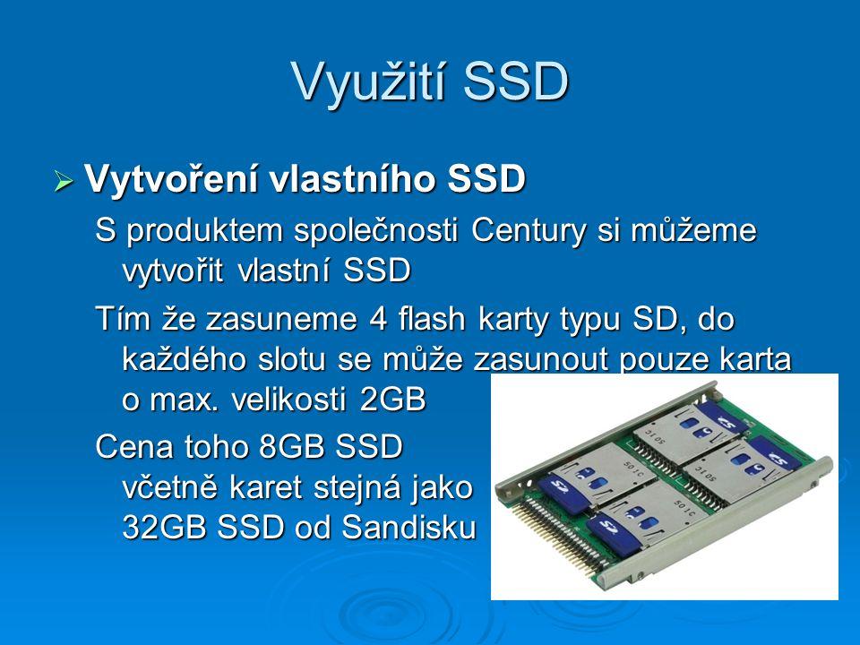 Využití SSD Vytvoření vlastního SSD
