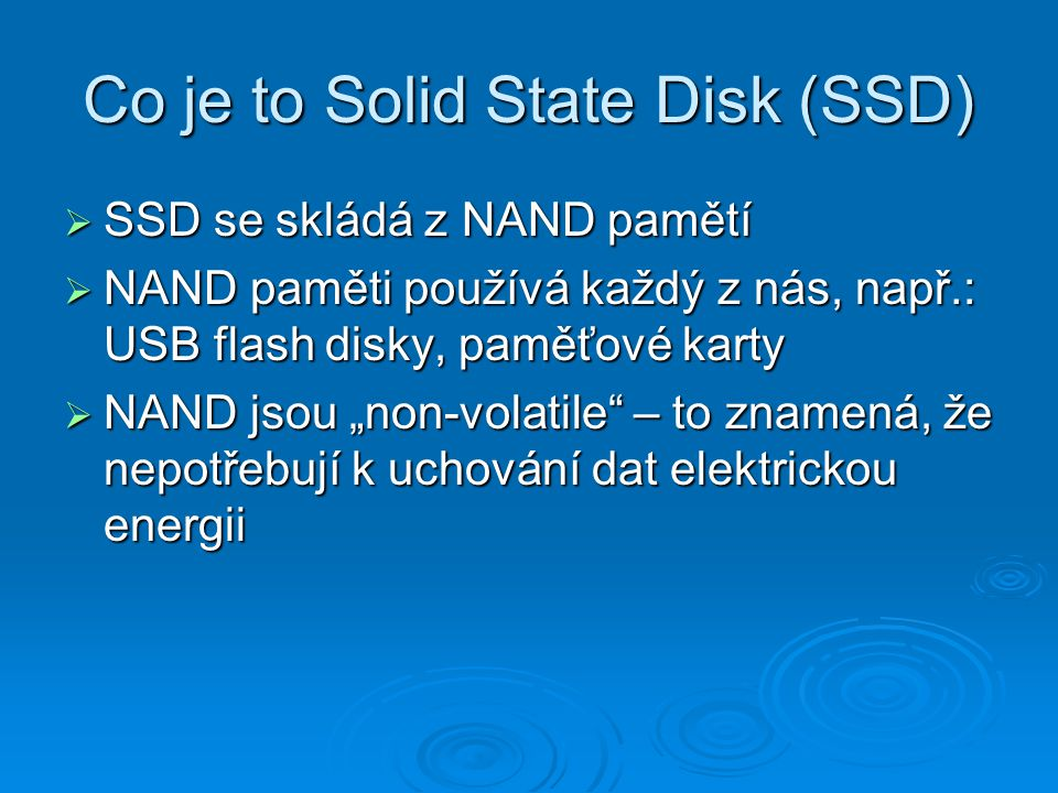Co je to Solid State Disk (SSD)